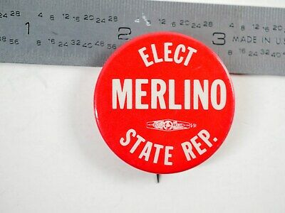 ELECT MERLINO STATE REP.  - Political pin - R2