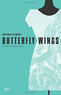 Butterfly Wings (Modern Arabic Literature (Paperback)) by Mohamed Salmawy Book