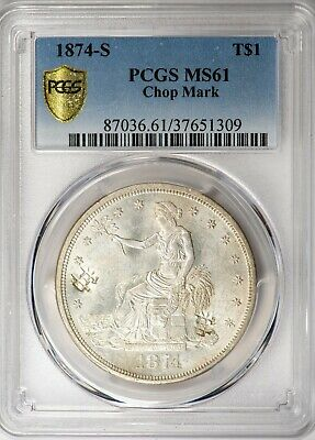 1874-S Trade Silver Dollar Chop Mark PCGS MS61