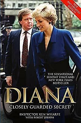 Diana: Closely Guarded Secret, Ken Wharfe & Robert Jobson, Used; Good Book