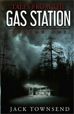 Tales from the Gas Station: Volume One (Paperback or Softback)
