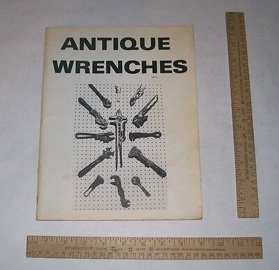 Antique Wrenches - by L Finch - illustrated paperback Booklet - copyright 1983