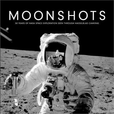 Moonshots: 50 Years of NASA Space Exploration Seen Through Hasselblad Cameras (P