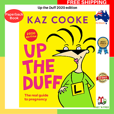 Up The Duff 2020 Edition By Kaz Cooke | BRAND NEW | FAST AND FREE SHIPPING AU