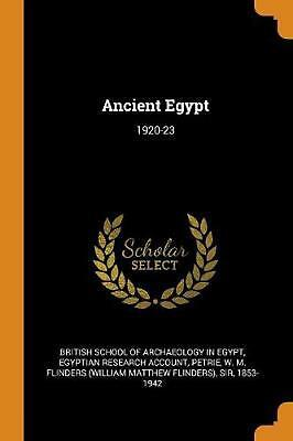 Ancient Egypt: 1920-23 by Egyptian Research Account (English) Paperback Book Fre