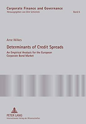 Determinants of Credit Spreads: An Empirical An, Wilkes*-