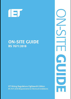 IET On Site Guide for Wiring Regulations 18th Edition 2018 BS7671:2018