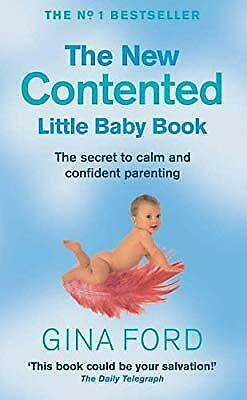 The New Contented Little Baby Book, Ford, Gina, Used; Good Book