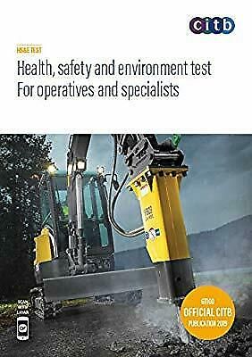 Health, safety and environment test for operatives and specialists 2019 : GT100/