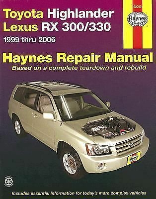 Toyota Highlander and Lexus RX 300/330 Automotive Repair Manual by John H....