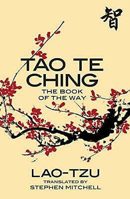 Tao Te Ching: The Book of the Way by Stephen Mitchell