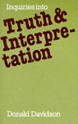 Inquiries into Truth and Interpretation, Davidson, Donald, Used; Good Book
