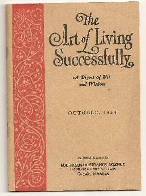 """1934 Pamphlet """"The ART Of LIVING SUCCESSFULLY""""  by Michigan Insurance Agency"""