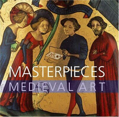 Masterpieces of Medieval Art by James Robinson Hardback Book The Fast Free