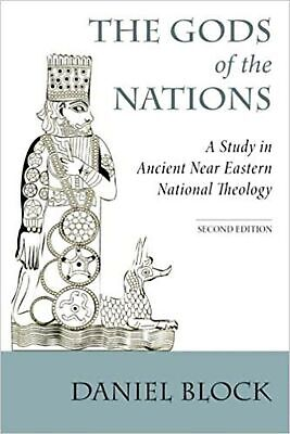 The Gods of the Nations: A Study in Ancient Near Eastern National Theology New