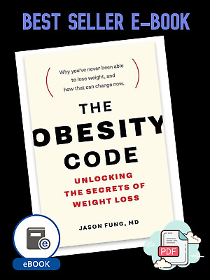 The Obesity Code EB0_0K : Unlocking the Secrets of Weight Loss by Jason Fung MD