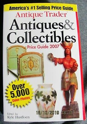 2007 Antique Trader Price Guide