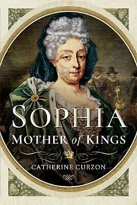 Sophia: Mother of Kings by Catherine Curzon Hardcover Book Free Shipping!