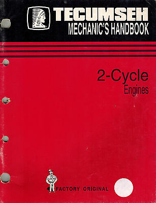 Tecumseh 2-Cycle  Technician's  Handbook  Engine Shop  Manual