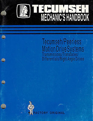 Tecumseh/Peerless Motion Drive Systems  Mechanics Handbook  Shop Manual 1996