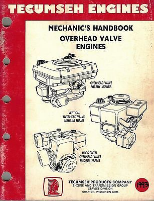 Tecumseh Overhead Valve Engines Mechanics Handbook Shop Manual 1993