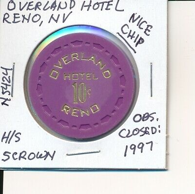 $.10 Casino Chip-Overland Hotel Reno Nv Scrown H/S #N5424 Obs Closed 1997 Nice!