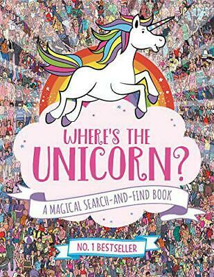Where's the Unicorn?: A Magical Search-and-Find Book by Moran, Paul, Paperback U