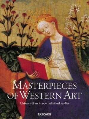 Masterpieces of Western Art: A History of Art in 900 Individual Stud... Hardback