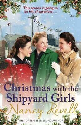 Christmas with the Shipyard Girls by Nancy Revell  9781787460850