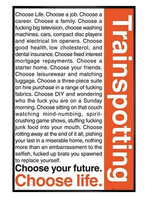 Framed Trainspotting Choose Your Future Choose Life Poster New