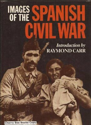 Images of the Spanish Civil War,Raymond Carr