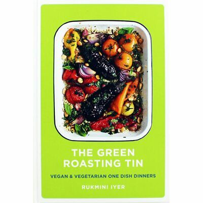 The Green Roasting Tin by Rukmini Iyer (Hardback), Non Fiction Books, Brand New