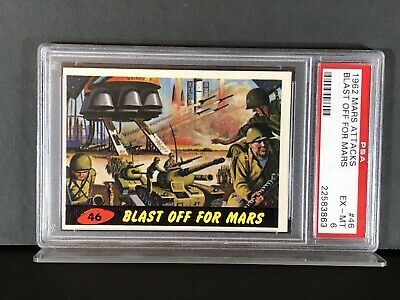 1962 Mars Attacks - #46 BLAST OFF FOR MARS - PSA EX-MT 6