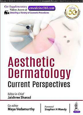Aesthetic Dermatology: Current Perspectives by Jaishree Sharad Hardcover Book Fr