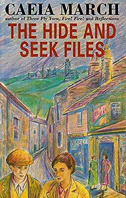The Hide and Seek Files, March, Caeia, Used; Good Book