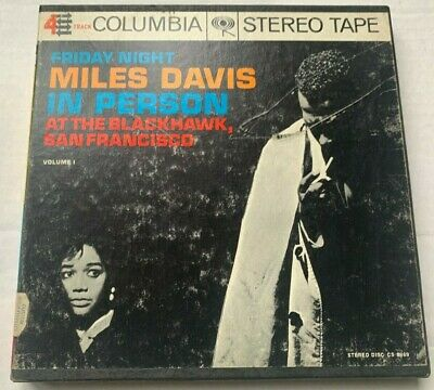 "Miles Davis ""Friday Night In Person at the Blackhawk"" Vol 1 Reel Columbia CQ 428"