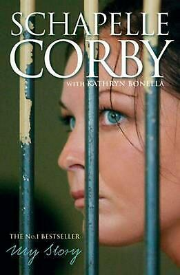 My Story: Schapelle Corby by Schapelle Corby Paperback Book Free Shipping!