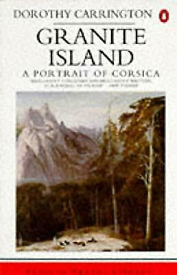 Granite Island : A Portrait Of Corsica, Carrington, Dorothy, Used; Good Book