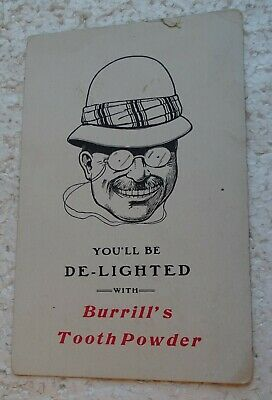 Teddy Roosevelt BURRILL'S TOOTH POWDER Postcard - You'll Be De-Lighted