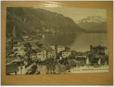 MONTREUX Et La Dent Du Midi Mountain Mountains Post Card VAUD Switzerland