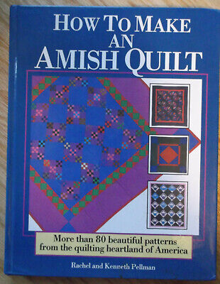 How to Make an Amish Quilt 80 pattern design history 1989 hardcover