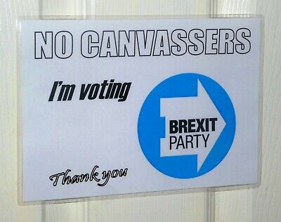 No Canvassers I'm Voting Brexit Party A5 Front Door Election Poster