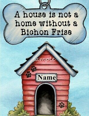BICHON FRISE A House Home Magnet Personalized With Your Dog's Name