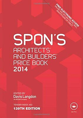 Spon's Architects' and Builders' Price Book 2014,Davis Langdon