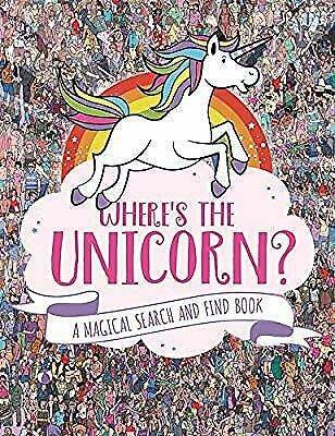 Wheres the Unicorn?: A Magical Search-and-Find Book, Moran, Paul, Used; Good Boo