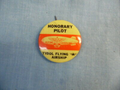 Vintage Honorary Pilot Tydol Flying A Airship Pin  Badge ~ Gasoline Oil!