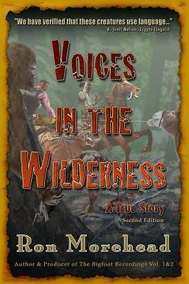 Voices in the Wilderness: A True Story by Ron Morehead