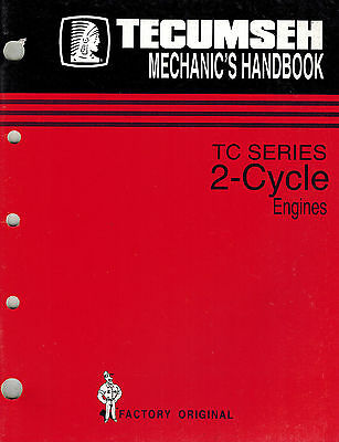 Tecumseh 2-Cycle Tc-Series  Mechanics Handbook Engine Shop Manual