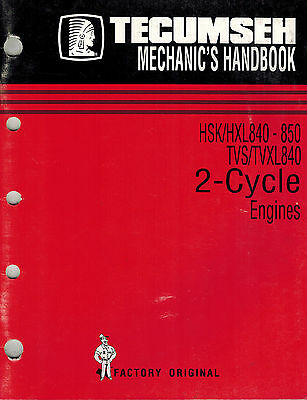 Tecumseh 2-Cycle Hsk/Hxl840-850 Tvs/840 Mechanics Handbook Engine Shop Manual