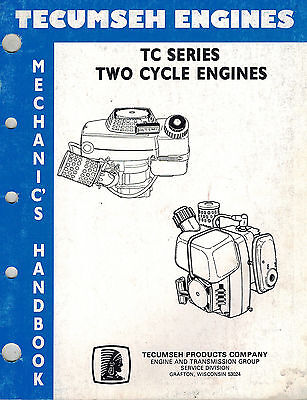 Tecumseh 2-Cycle Tc-Series  Mechanics Handbook Engine Shop Manual 1989